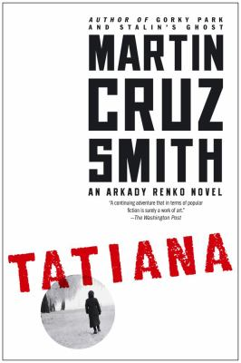 Smith, Martin Cruz. Tatiana