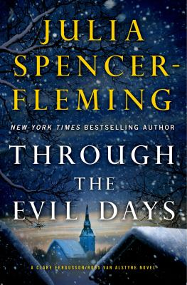 Spencer-Fleming, Julia. Through the Evil Days