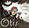 Otis, by Loren Long