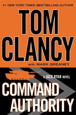 Clancy, Tom. Command Authority