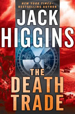 Higgins, Jack. The Death Trade