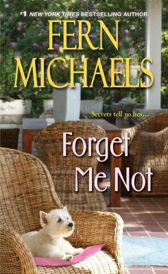 Michaels, Fern. Forget Me Not