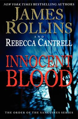 Rollins, James. Innocent Blood