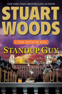 Woods, Stuart. Standup Guy