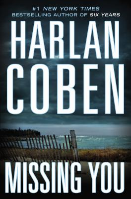 Coben, Harlan. Missing You