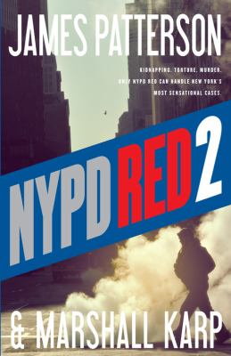 Patterson, James. NYPD Red 2