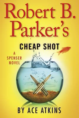 Atkins, Ace. Robert B. Parker's Cheap Shot