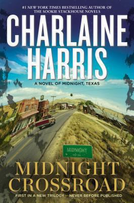 Harris, Charlaine. Midnight Crossroad