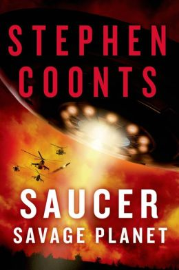 Coonts, Stephen. Saucer: Savage Planet (Hardcover Ed.)