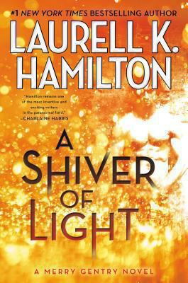 Hamilton, Laurell K. A Shiver of Light