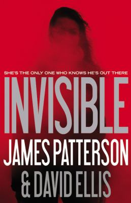 Patterson, James. Invisible