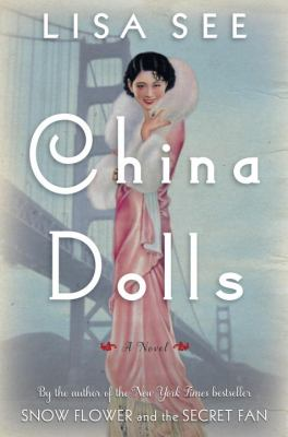 See, Lisa. China Dolls