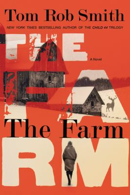 Smith, Tom Rob. The Farm