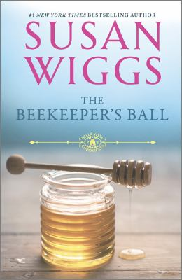 Wiggs, Susan. The Beekeeper's Ball