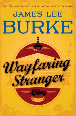 Burke, James Lee. Wayfaring Stranger