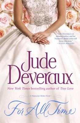 Deveraux, Jude. For All Time: A Nantucket Brides Novel
