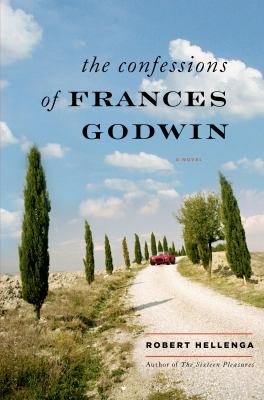 Hellenga, Robert. The Confessions of Frances Godwin