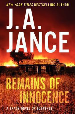 Jance, J. A. Remains of Innocence: A Brady Novel of Suspense