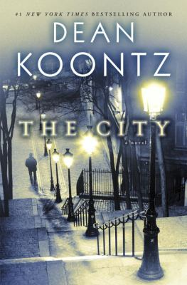 Koontz, Dean R. The City