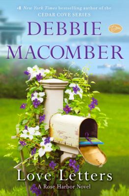 Macomber, Debbie. Love Letters: A Rose Harbor Novel