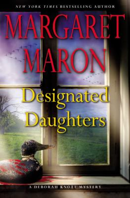 Maron, Margaret. Designated Daughters
