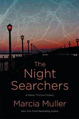 Muller, Marcia. The Night Searchers