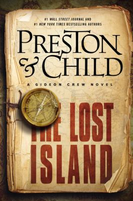 Preston, Douglas J. The Lost Island: A Gideon Crew Novel