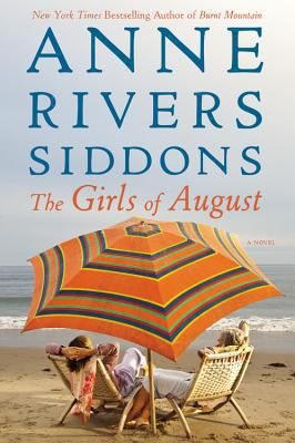 Siddons, Anne Rivers. The Girls of August