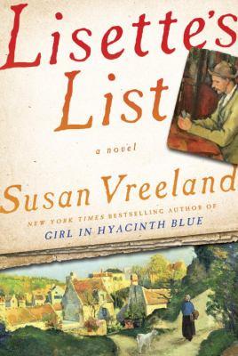 Vreeland, Susan. Lisette's List