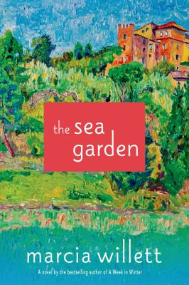 Willett, Marcia. The Sea Garden