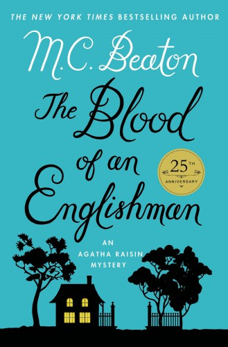 Beaton, M. C. The Blood of an Englishman