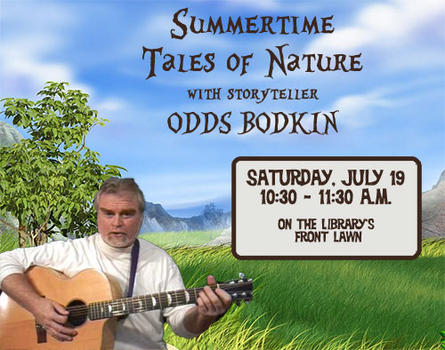 Summertime Tales of Nature with Odds Bodkin