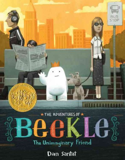 The Adventures of Beekle, by Dan Santat