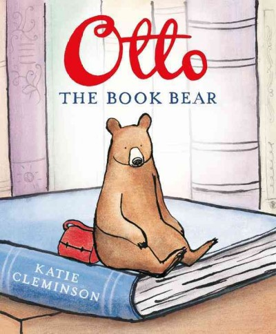 Otto the Book Bear, by Kate Clemenson