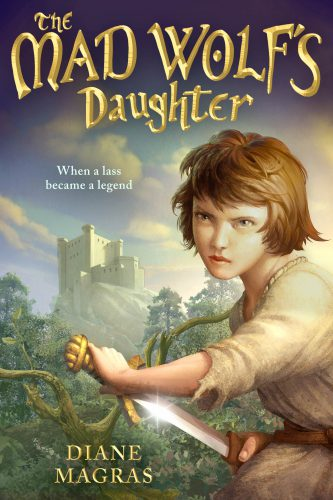 The Mad Wolf's Daughter, by Diane Magras