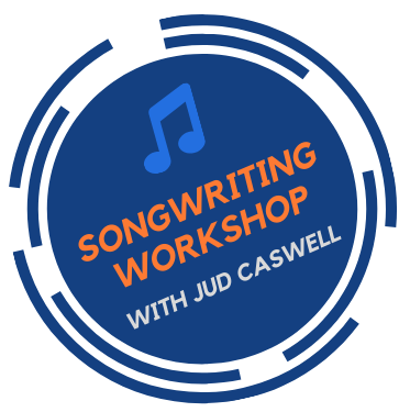 Songwriting Workshop with Jud Caswell