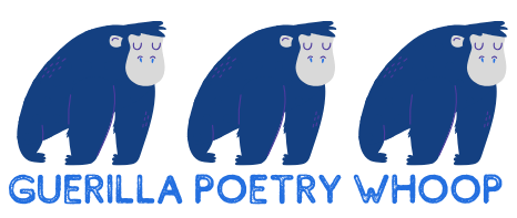 Guerilla Poetry Whoop