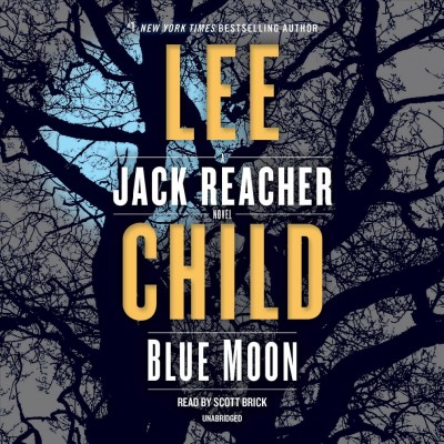 Blue Moon, by Lee Child