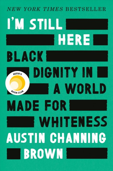 I'm Still Here, by Austin Channing Brown