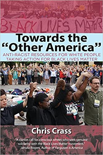Towards the Other America, by Chris Crass