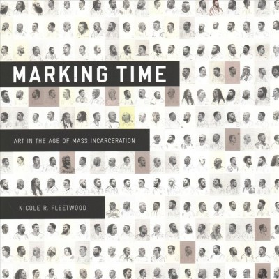 Marking Time, by Nicole Fleetwood