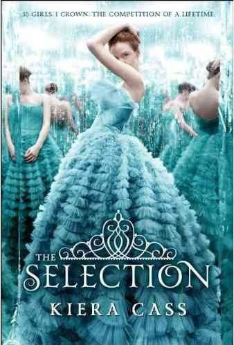 The Selection, by Kiera Cass